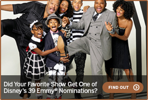 Did Your Favorite Show Get One of Disney's 39 Emmy® Nominations? FIND OUT >
