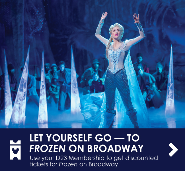 CAN'T HOLD IT BACK ANY MORE - Use your D23 Membership to get discounted tickets for Frozen on Broadway