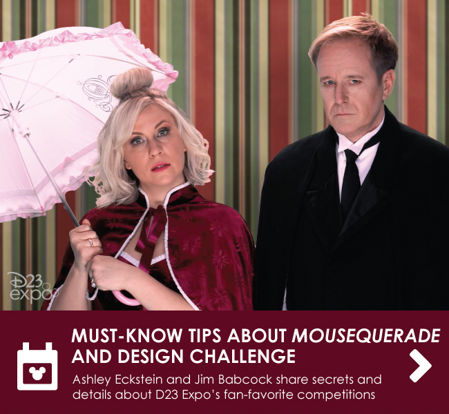 MUST-KNOW TIPS ABOUT MOUSEQUERADE AND DESIGN CHALLENGE - Ashley Eckstein and Jim Babcock share secrets & details about D23 Expo's fan-favorite competitions