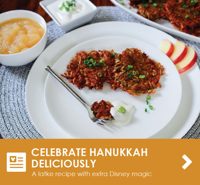 CELEBRATE HANUKKAH DELICIOUSLY - A latke recipe with extra Disney magic