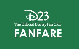 D23 FanFare | D23: The Official Disney Fan Club