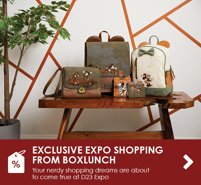 EXCLUSIVE EXPO SHOPPING FROM BOXLUNCH - Your nerdy shopping dreams are about to come true at D23 Expo