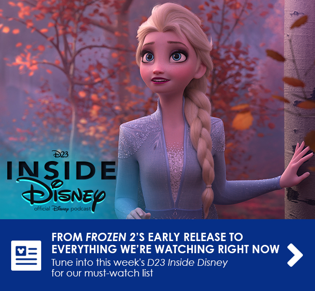 FROM FROZEN 2'S EARLY RELEASE TO EVERYTHING WE'RE WATCHING RIGHT NOW