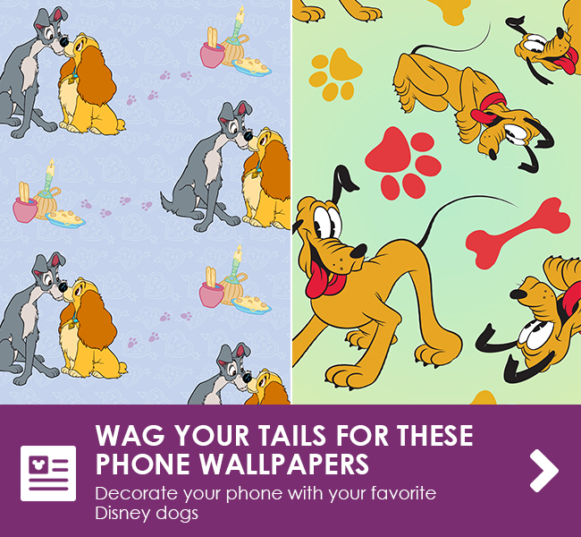 WAG YOUR TAILS FOR THESE PHONE WALLPAPERS - Decorate your phone with your favorite Disney dogs