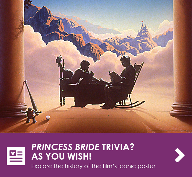 PRINCESS BRIDE TRIVIA? AS YOU WISH! - Explore the history of the film's iconic poster