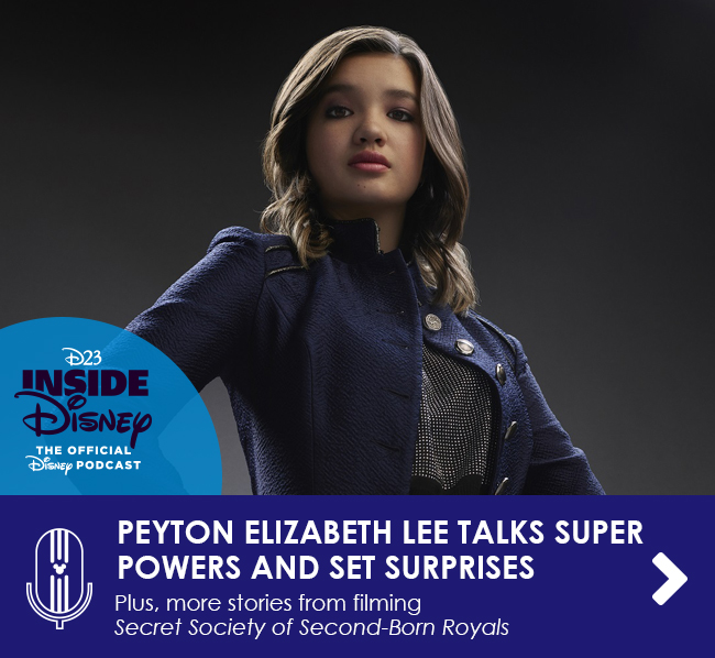 PEYTON ELIZABETH LEE TALKS SUPER POWERS AND SET SURPRISES - Plus, more stories from filming Secret Society of Second-Born Royals