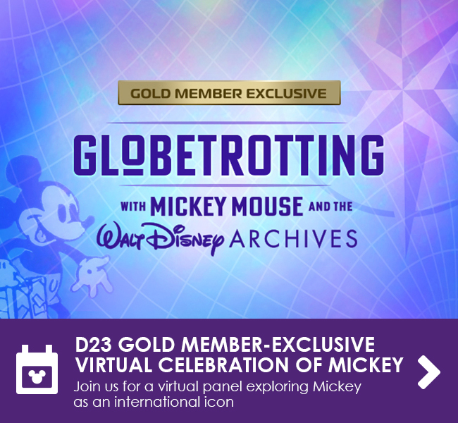 D23 GOLD MEMBER-EXCLUSIVE VIRTUAL CELEBRATION OF MICKEY - Join us for a virtual panel exploring Mickey as an international icon