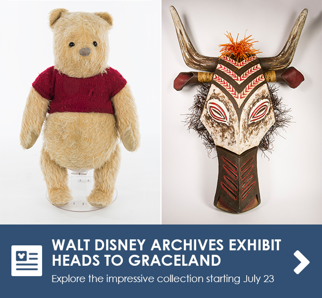 WALT DISNEY ARCHIVES EXHIBIT HEADS TO GRACELAND - Explore the impressive collection starting July 23