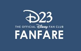 D23 FanFare   D23: The Official Disney Fan Club