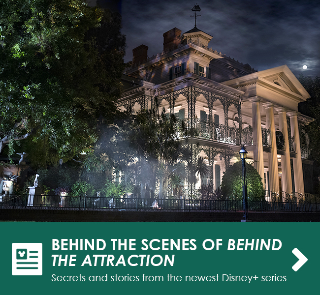 BEHIND THE SCENES OF BEHIND THE ATTRACTION - Secrets and stories from the newest Disney+ series