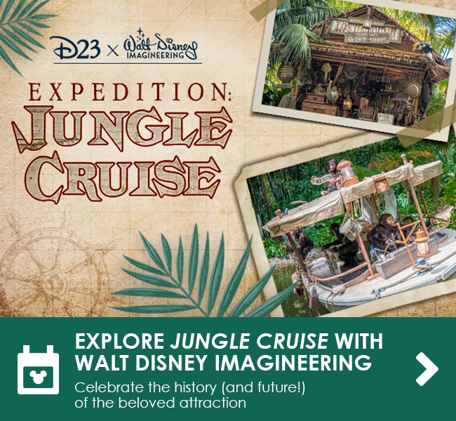 EXPLORE JUNGLE CRUISE WITH WALT DISNEY IMAGINEERING - Celebrate the history (and future!) of the beloved attraction