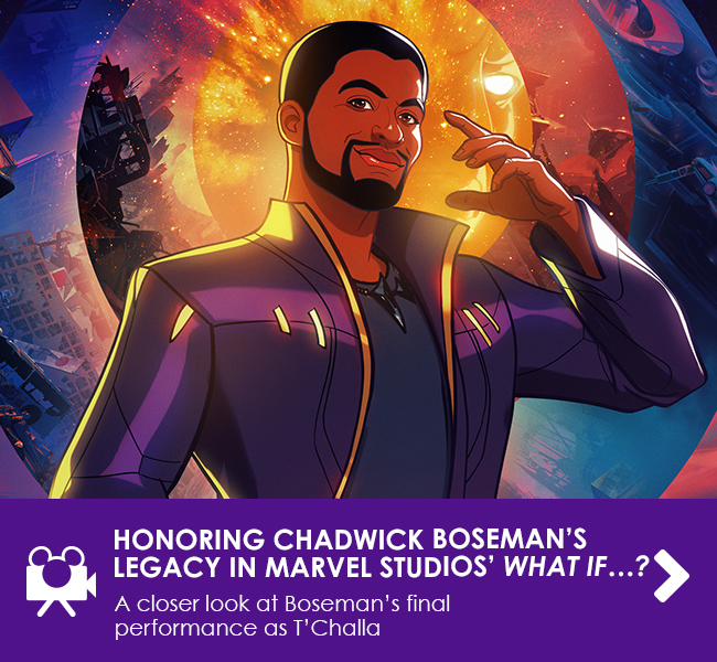 HONORING CHADWICK BOSEMAN'S LEGACY IN MARVEL STUDIOS' WHAT IF…? - A closer look at Boseman's final performance as T'Challa