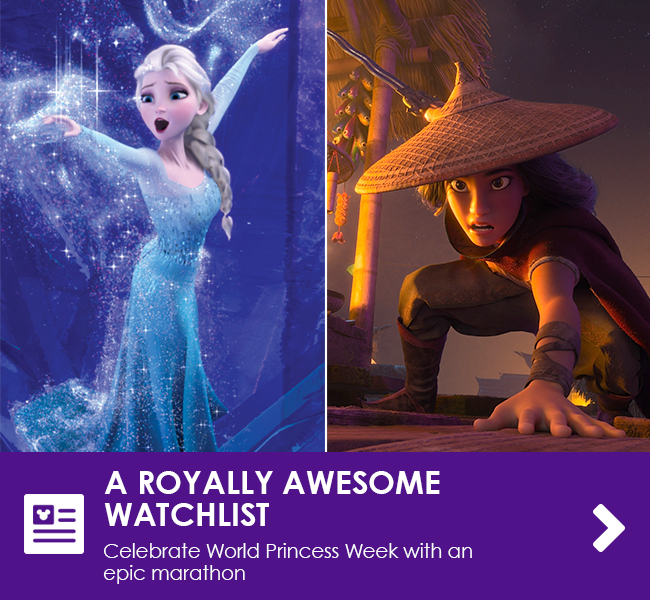 A ROYALLY AWESOME WATCHLIST - Celebrate World Princess Week with an epic marathon