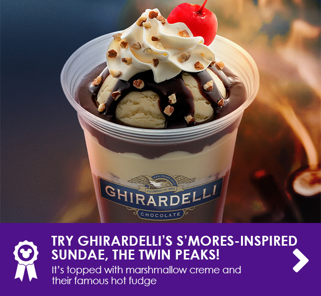 TRY GHIRARDELLI'S S'MORES-INSPIRED SUNDAE, THE TWIN PEAKS!  - It's topped with marshmallow creme and their famous hot fudge