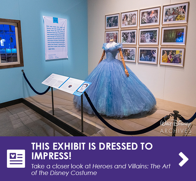 THIS EXHIBIT IS DRESSED TO IMPRESS! - Take a closer look at Heroes and Villains: The Art of the Disney Costume