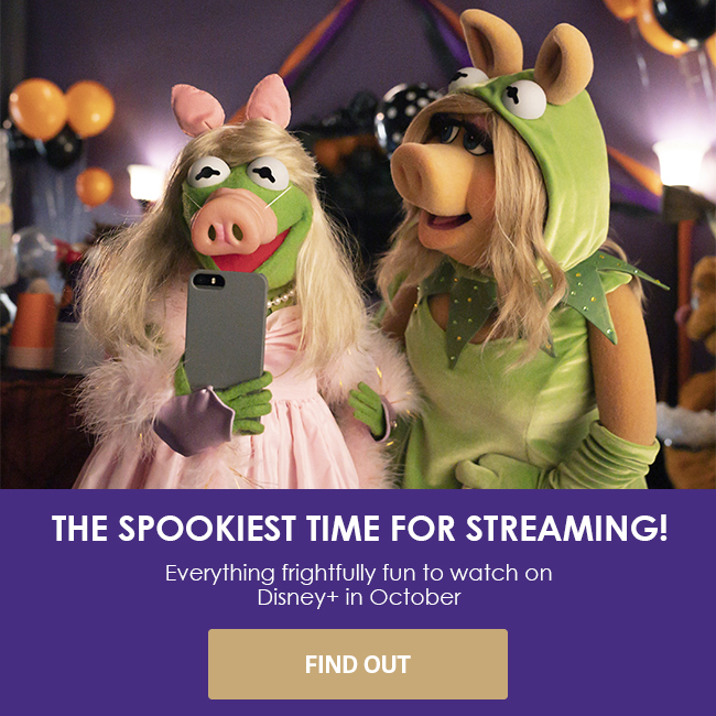 THE SPOOKIEST TIME FOR STREAMING! - Everything frightfully fun to watch on Disney+ in October  - FIND OUT